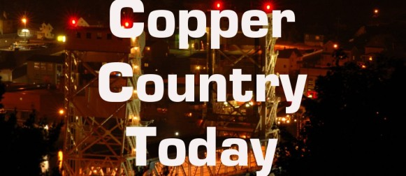 Copper Country Today – July 6, 2014