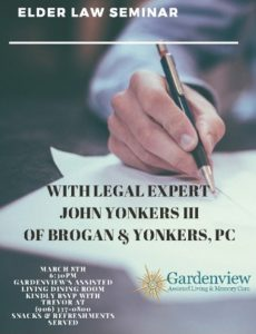 Gardenview Assisted Living And Memory Care In Calumet Will Be Hosting An  Elder Law Seminar With Brogan U0026 Yonkers, PC At 6:30 This Evening.