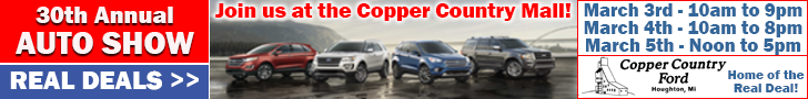 30th Annual Auto Show - Join us at the Copper Country Mall March 3-5